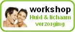 HBL Trainingcenter - Workshop Huid en Lichaam verzorging - Utrecht - Maarssen - Vleuten